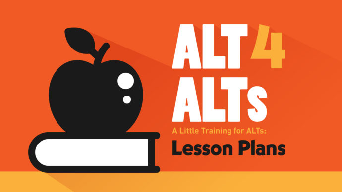 Stand and Deliver: 6 Tips for Creating ALT Lesson Plans